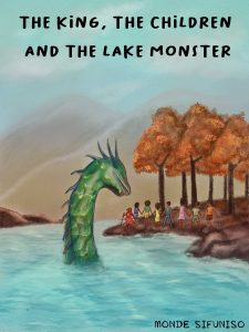 Book Cover: The King, the Children and the Lake Monster
